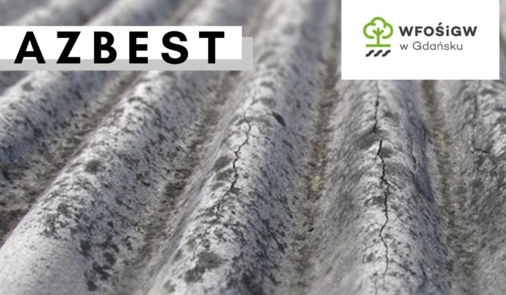 Usuwanie wyrobów zawierających azbest z terenu Gminy Miejskiej Starogard Gdański
